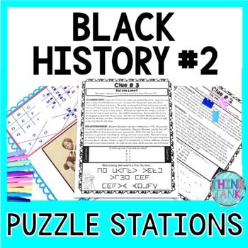 Black History #2 PUZZLE STATIONS: Black History Month | No Prep!