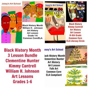Black History 3 Lesson Bundle Hunter Cantrell Johnson Art Combo Common Core