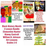 Black History 3 Lesson Bundle Hunter Cantrell Johnson Art Combo Common Core