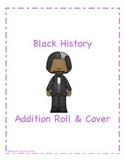 Black History Addition Roll and Cover