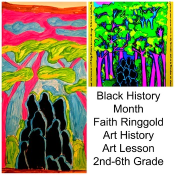 Black History Art Lesson Faith Ringgold Grade 2-6 Painting Lesson Common Core