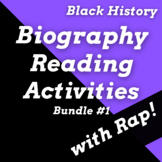 Black History Biographies and Reading Activities Using Rap Songs Bundle #1