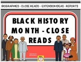 Black History Biographies - Close Reads and More!