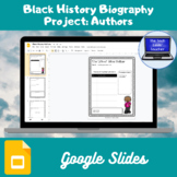 Black History Biography Project: Authors (Google Slides)