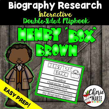 Black History Biography Research Report Flipbbook Henry Box Brown
