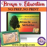 Black History: Brown v. Board of Education Comprehension Unit