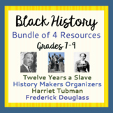 Black History Bundle 12 Years a Slave Harriet Tubman Douglass Graphic Organizers