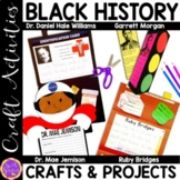 Black History crafts (Garret Morgan; Mae Jemison; Ruby Bridges; Dr. Williams)