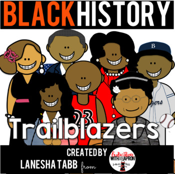 Black History Clip Art- Trailblazers