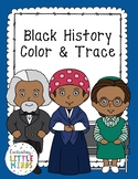 Black History Color & Trace