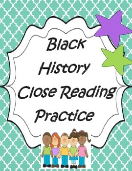 Black History Common Core Evidence Based Close Reading
