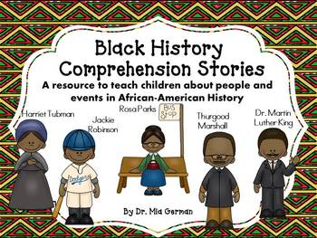 Black History Month Comprehension Stories and Colored Posters