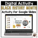 Black History Digital Resource - Ready for Google Classroom™