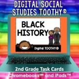 Black History Digital Social Studies Toothy® Task Cards |