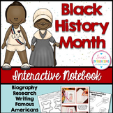 BLACK HISTORY MONTH ACTIVITIES Interactive Notebook and Research
