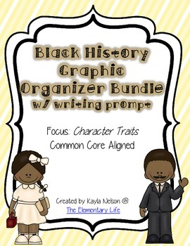 Black History Graphic Organizer Bundle and Writing Prompt