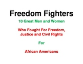 Black History: Great Men and Women Who Fought for Freedom for African Americans