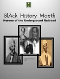 Black History: Heros of the Underground Railroad CC Performance Task