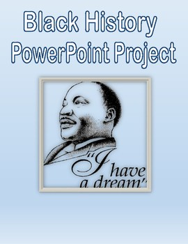Black History Influential Person PowerPoint Project