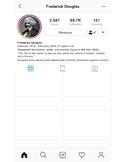 Black History Instagram Profile - Frederick Douglas