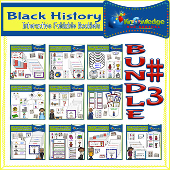 Black History Interactive Foldables Bundle #3