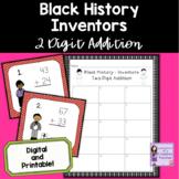 Black History Month Inventors 2 Digit Addition Task Cards