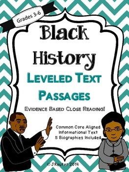 Black History Leveled Text Passages - Evidence Based Close Reading!
