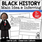Black History ~ Main Idea & Inferring Mini Passages with Graphic Organizers
