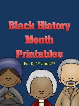 Black History Month Printables for K, 1 and 2