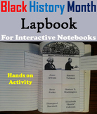 Black History Month Interactive Notebook (African American History Unit)