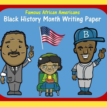 BLACK HISTORY MONTH WRITING PAPER