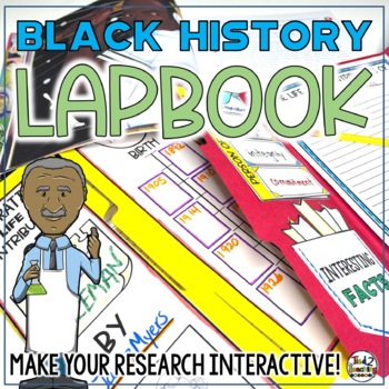 Black History Lapbook; Black History biography, report and research!