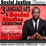 Social Justice Cross-Curricular Language Arts & Social Studies TED Talks Lessons