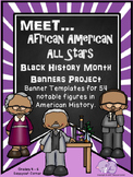 Black History Month - Banner Report Project