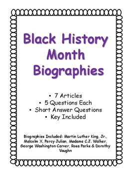 Black History Month Biographies - 7 Articles - 5 Questions Each