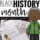 Black History Month Research Project and Craftivity (Biogr
