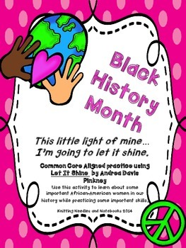 Black History Month: Black Women Freedom Fighters: Let It Shine