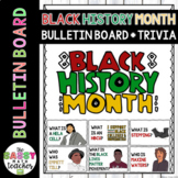 Black History Month Bulletin Board and Trivia