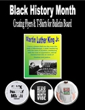 Black History Month Bulletin Board (flyers and t-shirt project)