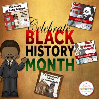 BLACK HISTORY MONTH:  MLK, Harriet Tubman, Ruby Bridges, &