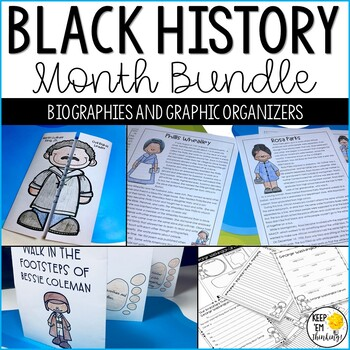 Black History Month Biography, and Graphic Organizers Bundle