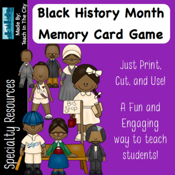 Black History Month - Center Activity - Memory Game
