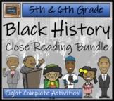 Black History Month Close Reading Activity Bundle (5th & 6th Grade)