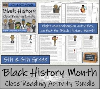 Black History Month 5th Grade & 6th Grade Close Reading Activity Bundle