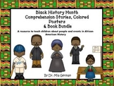 Black History Month Comprehension Stories, Colored Posters, & Book BUNDLE