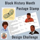 Black History Month Design Challenge: Create a Postage Stamp!