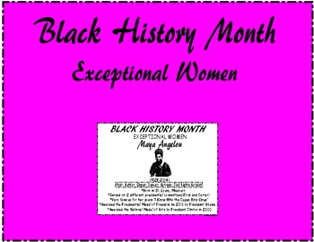 "Black History Month ""Exceptional Women"" Maya Angelou"
