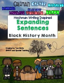 Black History Month Expanding Sentences  (Hochman Writing Method Inspired)