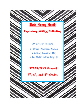 Black History Month Expository Writing Bundle 29 Prompts STAAR/TEKS 3rd 4th 5th