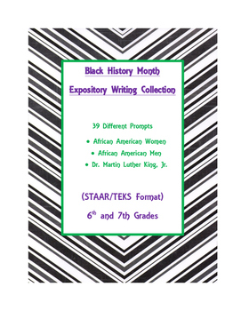 Black History Month Expository Writing Bundle 29 Prompts STAAR/TEKS 6th 7th